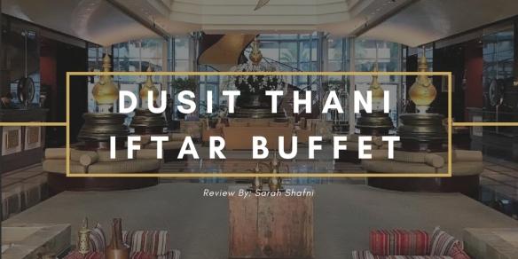 Dusit Thaniiftar buffet