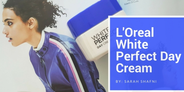 L'Oreal White Perfectday cream