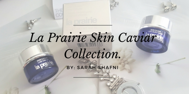 La Prairie Skin CaviarCollection.