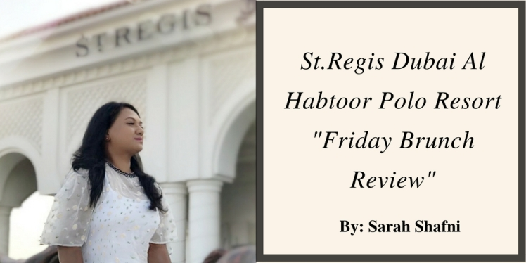 St.Regis Dubai Al Habtoor PoloClub (1)