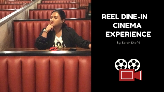 REEL DINE-IN CINEMA EXPERIENCE